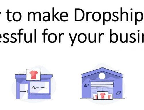 Dropshipping – 5 succesfactoren voor een goed verdienmodel